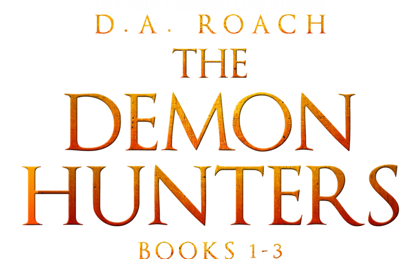 Demon Hunters Series – 99 Cents!